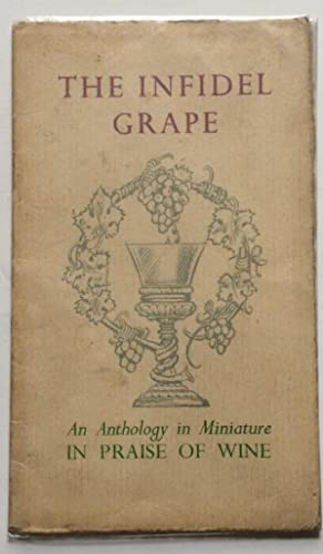 THE INFIDEL GRAPE AN ANTHOLOGY IN MINIATURE: Crombie,Max