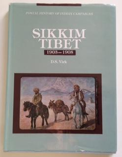 POSTAL HISTORY OF INDIAN MILITARY CAMPAIGNS SIKKIM-TIBET: Virk, brig.