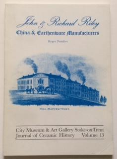 John & Richard Riley. China & Earthenware: Pomfret, Roger