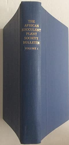 BULLETIN OF THE AFRICAN SUCCULENT PLANT SOCIETY 7 volumes: Rowley.
