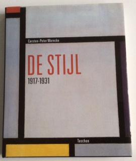 THE IDEAL AS ART DE STIJL 1917-1931: Carsten-Pter Warncke