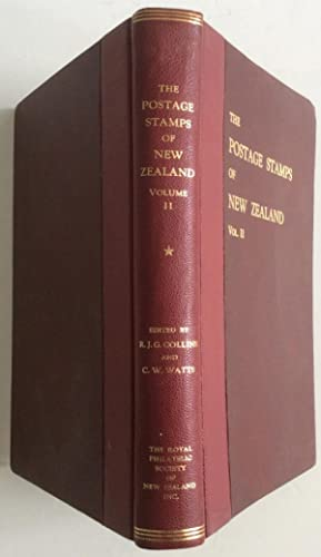 THE POSTAGE STAMPS OF NEW ZEALAND VOL II: Collins. Watts