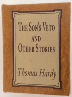 the son s veto by thomas hardy By continuing we'll assume you're on board with our cookie policy the short stories by thomas hardy i have  with the exception of the son's of veto which was.