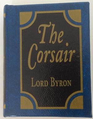 The Corsair: George Gordon Byron,