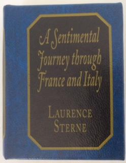 A Sentimental Journey Through France and Italy: Laurence Sterne