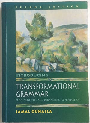 Introducing Transformational Grammar, 2Ed: From Principles and: Jamal Ouhalla