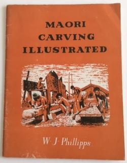 MAORI CARVING ILLUSTRATED: Phillipps.