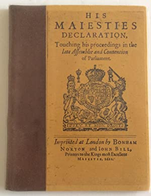 HIS MAIESTIES DECLARATION, TOUCHING HIS PROCEEDINGS IN THE LATE ASSEMBLIE AND CONVENTION OF ...