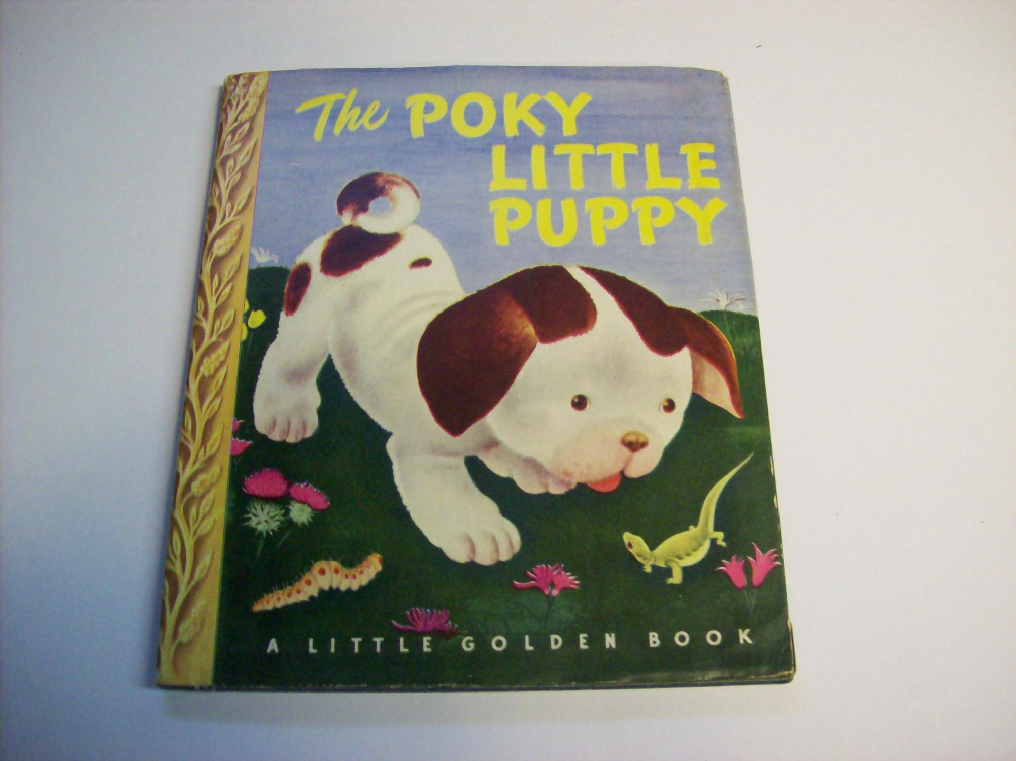 The Poky Little Puppy: Janette Sebring Lowrey