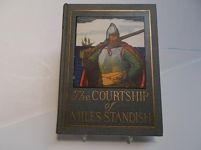 The Courtship of Miles Standish: Henry Wadsworth Longfellow