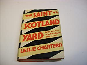 The Saint Vs. Scotland Yard: Charteris, Leslie