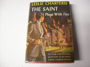 The Saint Plays With Fire: Charteris, Leslie