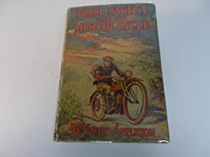 Tom Swift and His Motorcycle: Appleton, Victor