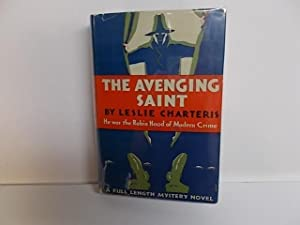 The Avenging Saint: Charteris, Leslie