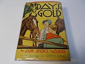 Days of Gold: Warner, Ann Spence