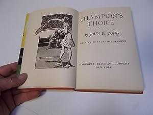 Champion's Choice: Tunis, John R.
