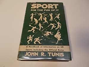 Sport for the Fun of it.: Tunis, John R.