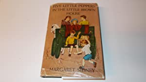 Five Little Peppers in the Little Brown: Sidney, Margaret