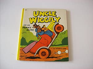 Uncle Wiggily and His Funny Auto: Garis, Howard R.