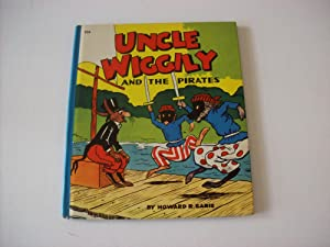 Uncle Wiggily and the Pirates: Garis, Howard R.