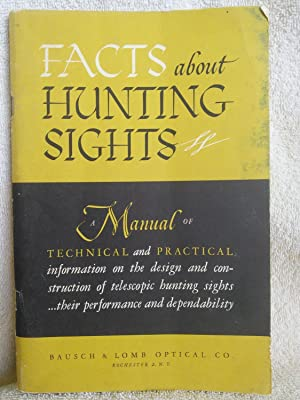 Facts about Hunting Sights: A Manual of: Bausch & Lomb