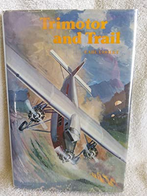 Trimotor and Trail
