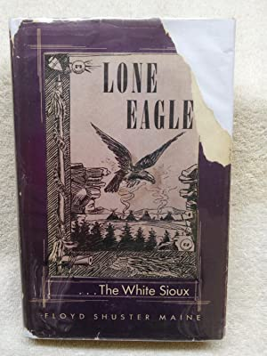 Lone Eagle.The White Sioux
