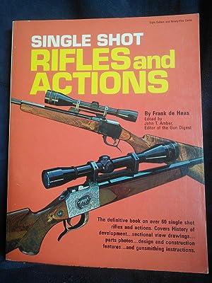 Single Shot Rifles and Actions: Frank de Haas