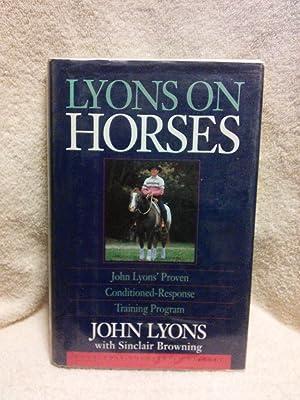 Lyons on Horses: John lyons' Proven Conditioned-Response: John Lyons with