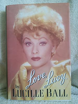 Love, Lucy: Lucille Ball with