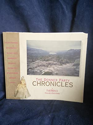 The Donner Party Chronicles: An Day-By-Day Account: Frank Mullen Jr.
