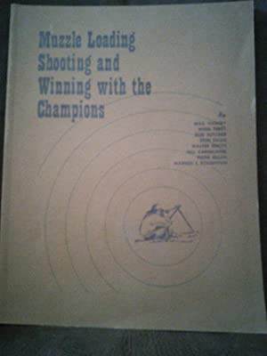 Muzzle Loading Shooting and Winning with the: Max Vickery, Webb