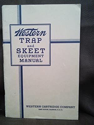 Western Trap and Skeet Equipment Manual