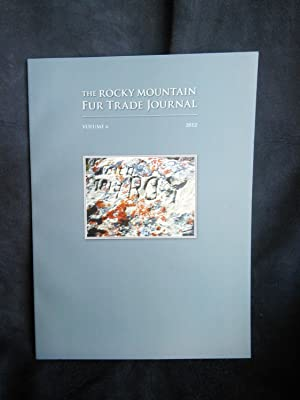 The Rocky Mountain Fur Trade Journal Volume: Jim Hardee, editor