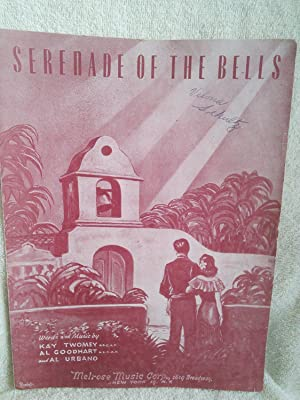 Serenade of the Bells: Words and Music