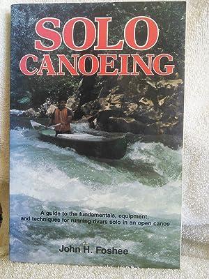 Solo Canoeing: John H. Foshee