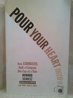 Pour Your Heart Into It: How Starbucks: Howard Schultz, Dori