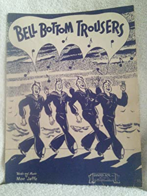 Bell Bottom Trousers: Words and Music