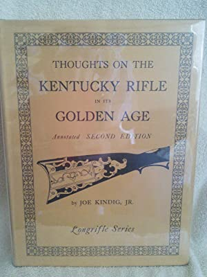 Thoughts on the Kentucky Rifle in It's Golden Age, 2nd edition