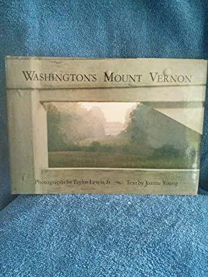 Washington's Mount Vernon: Joanne B. Young
