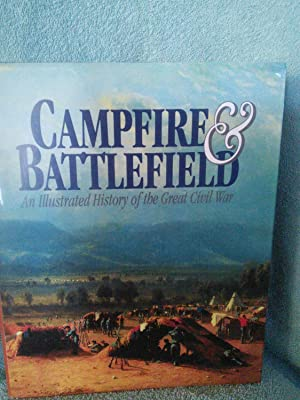 Campfire & Battlefield: An Illustrated History of: Rossiter Johnson