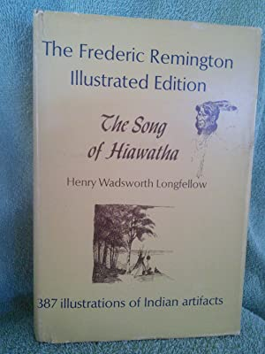 The Song of Hiawatha: Henry Wadsworth Longfellow