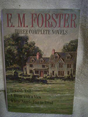 E. M. Forster, Three Complete Novels: Howards: E. M. Forster