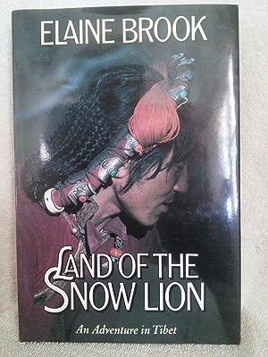 Land of the Snow Lion, an Adventure: Elaine Brook