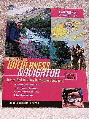 The Essential Wilderness Navigator: David Seidman, Paul