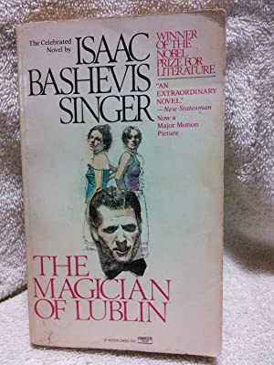 The Magician of Lublin: Isaac Bashevis Singer