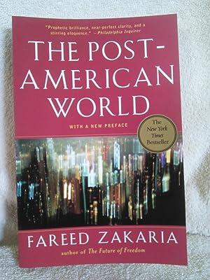 The Post-American World: Fareed Zakaria
