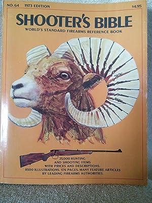 Shooter's Bible, No. 64, 1973 Edition: John Olson, Editor