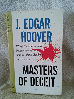 Masters of Deceit, The Story of Communism: J. Edgar Hoover