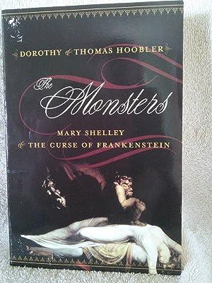 The Monsters: Mary Shelley & The Curse of Frankenstein: Dorothy Hoobler, Thomas Hoobler